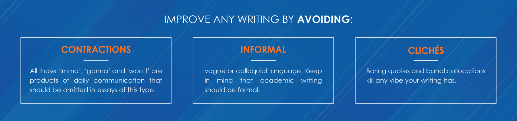You can easily improve any writing by avoiding
